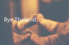 Bye Thailand